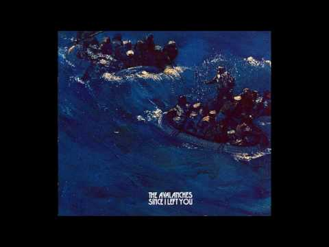 The Avalanches - Since I Left You (2000) [FULL ALBUM]