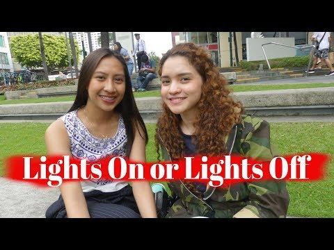 Lights on Or Lights Off ?
