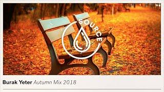 Burak Yeter - Autumn Mix 2018
