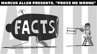 "Marcus Allen Presents;  ""Prove Me Wrong"""