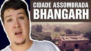 Bhangar: A Cidade mais Assombrada da Índia (#181 - Notícias Assombradas)