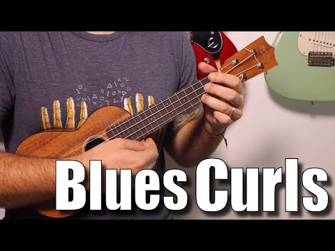 The Blues Curl - Ukulele Blues Soloing Tutorial with lick and tabs
