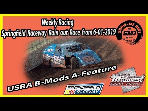 S03-E288 B-Mods A-Feature Rain out race Springfield Raceway 6-01-2019 #DirtTrackRacing