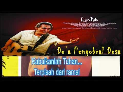 Do'a Pengobral Dosa - Iwan Fals (Official Lyric Video)