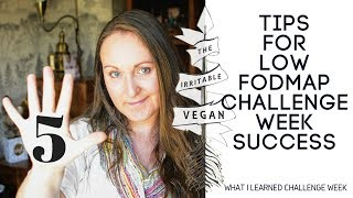 5 Tips for Low FODMAP Challenge Week Success