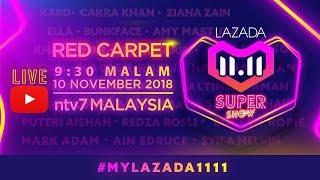 [LIVE]  Karpet Merah LAZADA 11.11 SuperShow | #MYLazada1111