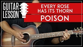 Every Rose Has Its Thorn Guitar Tutorial - Poison Guitar Lesson 🎸|Easy Chords + Guitar Solos + TAB|