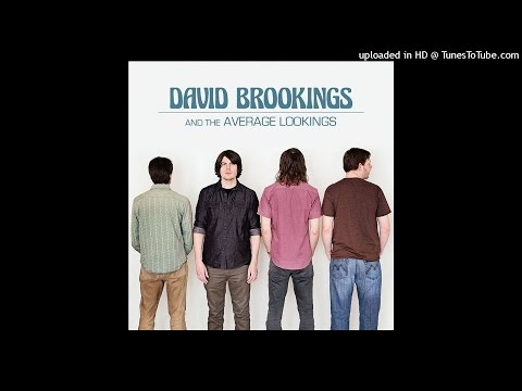 David Brookings and The Average Lookings  - Time to go
