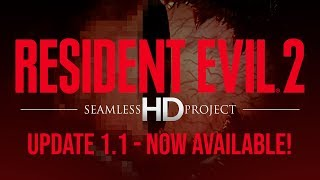 Resident Evil 2 - Seamless HD Project - Update 1.1 showcase 🔥