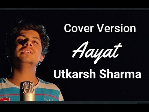 || Tujhe Yaad Kar Liya Hai || Aayat || Cover Song By Utkarsh Sharma ||