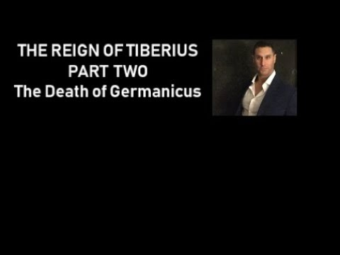The Reign of Tiberius Part Two: The Death of Germanicus Mp3