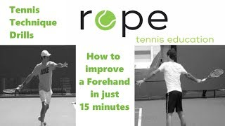 Tennis Technique Training - Corrective Drills - How to improve a Forehand in 15 minutes