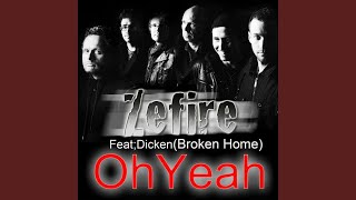 Video Oh Yeah (feat. Dicken Broken Home) download MP3, 3GP, MP4, WEBM, AVI, FLV Juni 2018