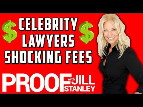 SHOCKING COST OF CELEBRITY ATTORNEYS | PROOF with Jill Stanley