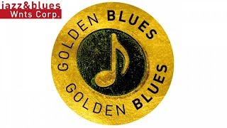 Golden Blues - After Midnight & Sexy Blues