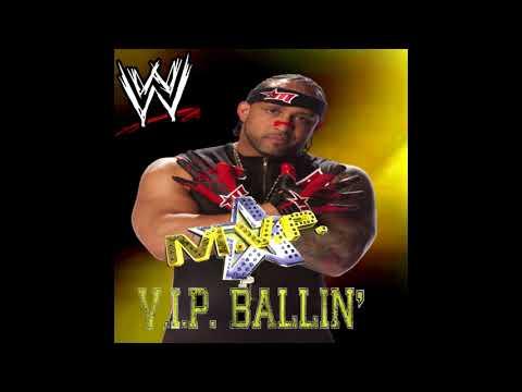 WWE: V.I.P.  Ballin' (M.V.P.)  + AE (Arena Effect)