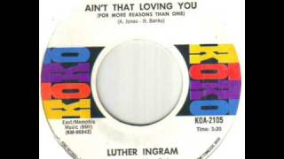 Watch Luther Ingram Aint That Loving You for More Reasons Than One video