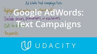 Google AdWords: Text Campaign Tips | Customer Acquisition | App Marketing | Udacity