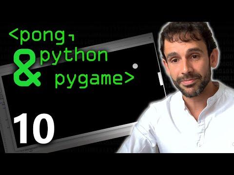 Pong, Python & Pygame 10 - Computerphile