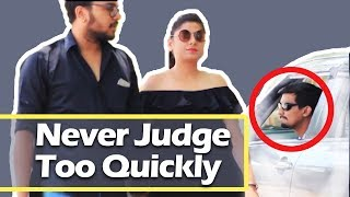 NEVER JUDGE TOO QUICKLY | Aashqeen