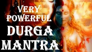 WARNING !! DURGA MAHA MANTRA :  VERY POWERFUL MANTRA FOR AUSPICIOUS LIFE !