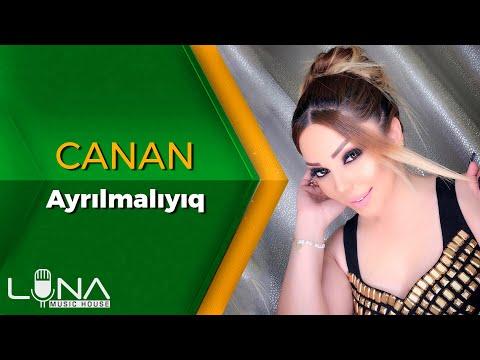 Canan - Ayrilmaliyiq 2020 (Official Audio)