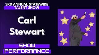 Carl Stewart : Show Performance - LFOA, Inc. 3rd A.S.T.S.