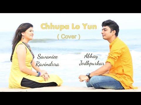 Chhupa Lo Yun (Cover)   Abhay Jodhpurkar   Savaniee Ravindrra   Lata Mangeshkar   Hemant Kumar