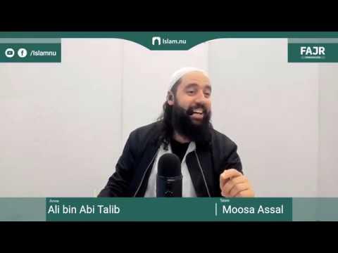 Ali bin Abi Talib | Fajr påminnelse #13 med Moosa Assal