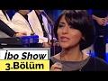 Zara ve İbrahim Erkal - İbo Show (1998) 3. Bölüm
