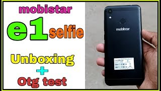 mobistar e1 selfie unboxing & otg test in hindi   camera,battery, display....