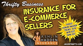 Talking Insurance For Ecommerce Sellers Thrifty Business 7.22
