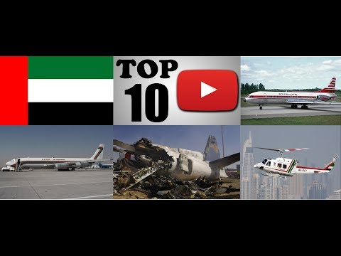 Top Ten Deadliest Air Crashes of the United Arab Emirates