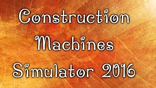 Donde Descargar - Construction Machines Simulator 2016 [PC]