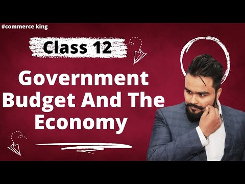 #69, Government budget and it's objectives(Class 12 macroeconomics)