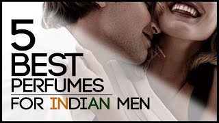 How to Smell Good | 5 BEST Perfumes for Indian Men | Colognes That Women Love | Mayank Bhattacharya