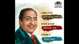 Maine Poocha Chand Se Mohammad Rafi | Best Of Mohammad Rafi Hit Songs