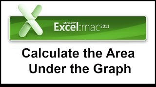 Easy Way to Calculate the Area Under a graph in Excel 2011 for MAC