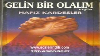 Hafız Kardeşler ft. Abdulhadi Öztürk - Dalgalandı Sancağımız