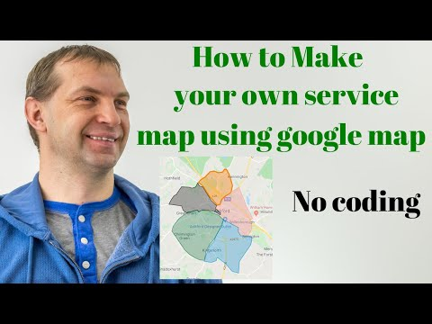 how-to-make-your-own-service-map-using-google-map-|-2020