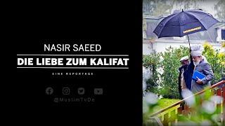 Nasir Saeed | Die Liebe zum Kalifat