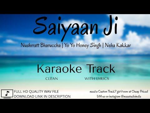 saiyaan-ji-|-clean-lyrical-karaoke-|-yo-yo-honey-singh-|-neha-kakkar-|-nushrratt-b-|-maa-studio