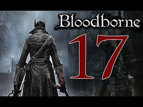 Bloodborne [Walkthrough ITA HD - PARTE 17] - BOSS: Amygdala