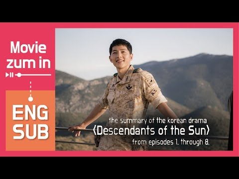 review:-descendants-of-the-sun-(summary-of-ep.1~8,-eng-sub)-[movie-zum-in]