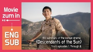 review descendants of the sun summary of ep 1 8 eng sub movie zum in
