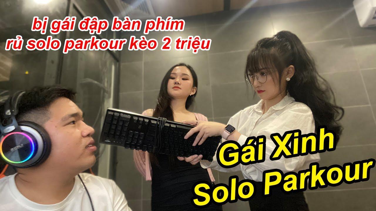 Đang Chơi NÉT Thì Bị Gái Xinh Đập Bàn Phím Gạ Solo Parkour Kèo 2 Triệu | TQ97