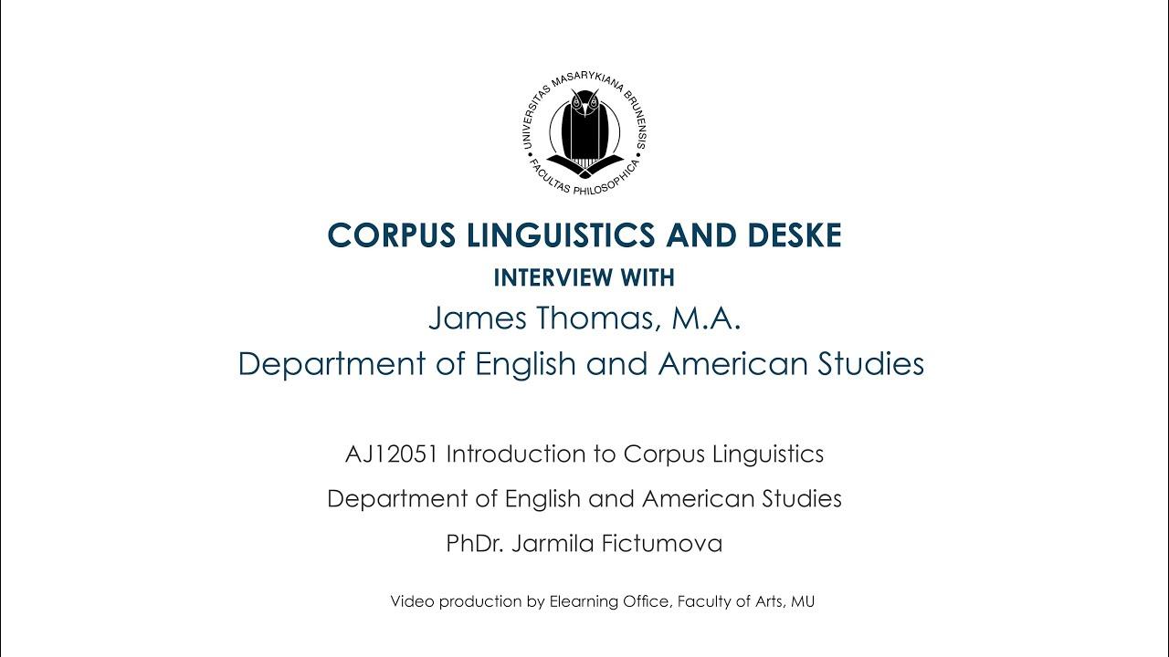 aj introduction to corpus linguistics interview james aj12051 introduction to corpus linguistics interview james thomas