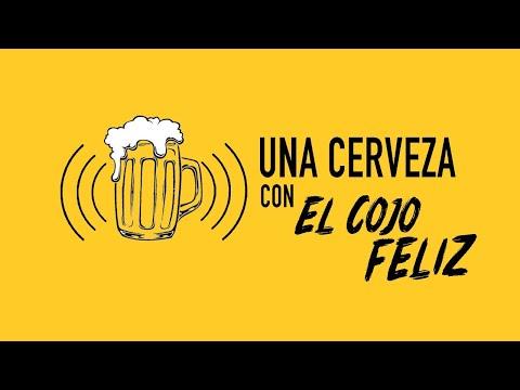 Una cerveza con - El cojo Feliz