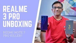 Realme 3 Pro Unboxing - The Redmi Note 7 Pro Killer? 🔥