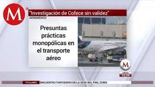 Aeroméxico invalida acusación sobre prácticas monopólicas